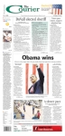 he Courier, published in Russellville, AR - Obama loses another face off to a local Sherriff, who gets the prime real estate